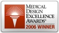 2006 Medical Design Excellence Award